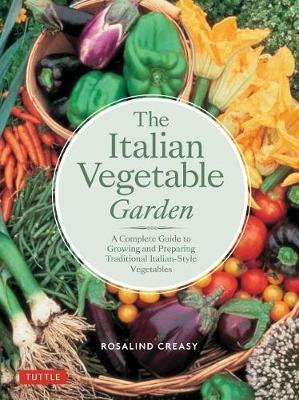 The Italian Vegetable Garden by Rosalind Creasy image