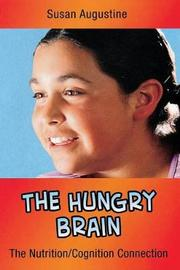 The Hungry Brain by Susan Augustine