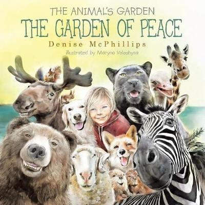 The Garden of Peace by Denise McPhillips