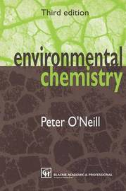 Environmental Chemistry by Peter O'Neill image