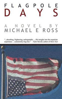 Flagpole Days by Michael E. Ross image