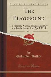 The Playground, Vol. 7 by Unknown Author