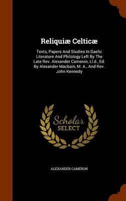 Reliquiae Celticae by Alexander Cameron image