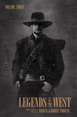 Legends of the West by Brock Thoene