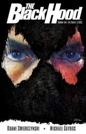 The Black Hood Vol. 1 by Duane Swierczynski