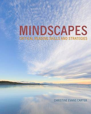 Mindscapes: Critical Reading Skills and Strategies by Christine Carter