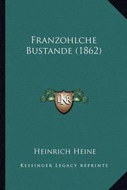 Franzohlche Bustande (1862) by Heinrich Heine