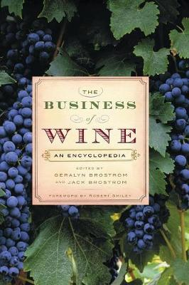 The Business of Wine by Geralyn G. Bronstrom image
