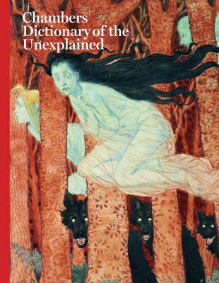 Dictionary of the Unexplained by . Chambers image