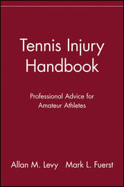 Tennis Injury Handbook by Allan M. Levy