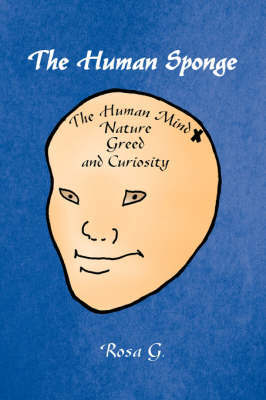 The Human Sponge by Rosa G.