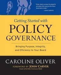 Getting Started with Policy Governance by Caroline Oliver