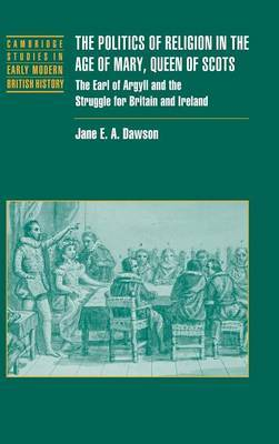 Cambridge Studies in Early Modern British History by Jane E.A. Dawson image