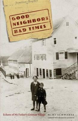 Good Neighbors, Bad Times by Mimi Schwartz