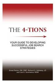The 4-Tions: Your Guide to Developing Successful Job Search Strategies by DM Pmp Rahim, Emad