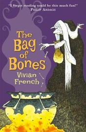The Bag of Bones by Vivian French image