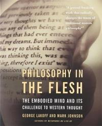 Philosophy In The Flesh by George Lakoff
