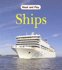 Read and Play: Ships by Jim Pipe image