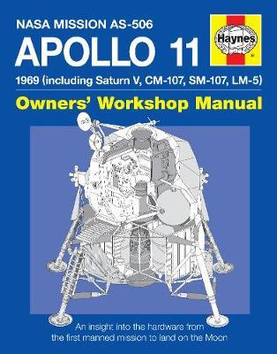 Haynes Apollo 11 Owners Workshop Manual by Chris Riley