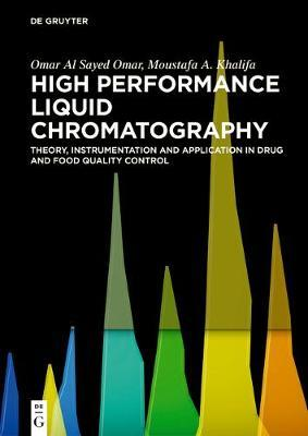 High Performance Liquid Chromatography by Moustafa A Khalifa