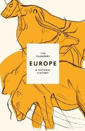Europe by Tim Flannery