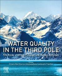 Water Quality in the Third Pole