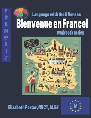 Bienvenue en France by Elizabeth M Porter