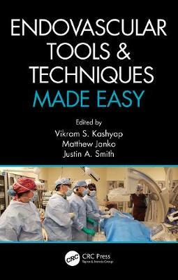 Endovascular Tools and Techniques Made Easy