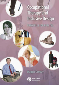 Occupational Therapy and Inclusive Design by Margaret Conway