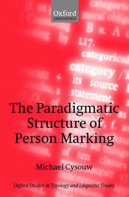 The Paradigmatic Structure of Person Marking by Michael Cysouw image