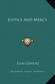 Justice and Mercy by Elias Gewurz