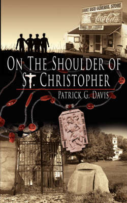 On The Shoulder of St. Christopher by Patrick G. Davis