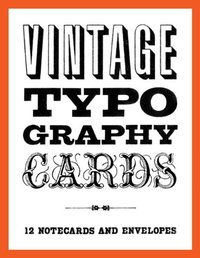 Vintage Typography Cards (12 Notecards/Envelopes) by Chronicle Books