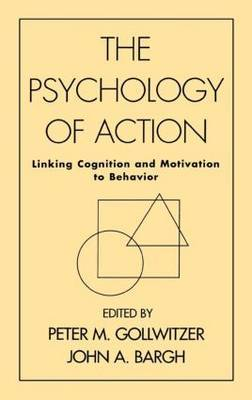Psychology Of Action by P.M. Gollwitzer
