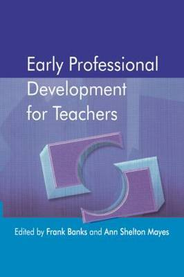 Early Professional Development for Teachers by Ann Shelton Mayes image
