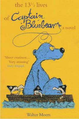 The 13 1/2 Lives of Captain Bluebear by Walter Moers image
