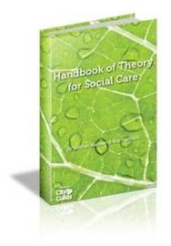 The All New Handbook of Theory for Social Care by Siobhan Maclean