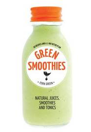 Green Smoothies by Fern Green
