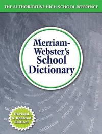 Merriam-Webster's School Dictionary by Merriam-Webster, Inc.