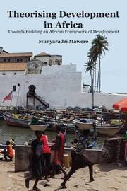 Theorising Development in Africa by Munyaradzi Mawere image