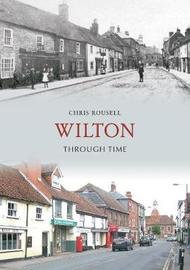 Wilton Through Time by Chris Rousell image
