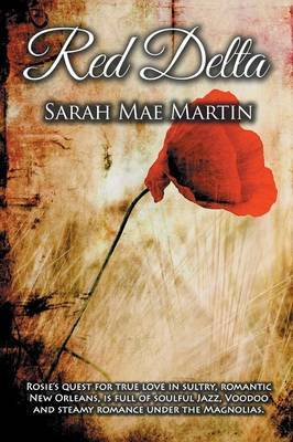 Red Delta by Sarah Mae Martin