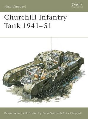Churchill Infantry Tank by Bryan Perrett