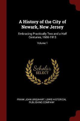 A History of the City of Newark, New Jersey by Frank John Urquhart image
