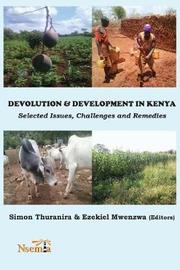 Devolution and Development in Kenya