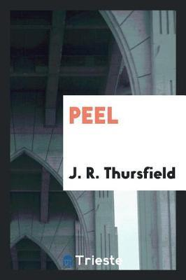 Peel by J R Thursfield