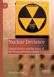 Nuclear Deviance by Michal Smetana