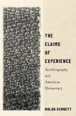 The Claims of Experience by Nolan Bennett