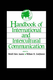 Handbook of International and Intercultural Communication by Molefi Kete Asante image