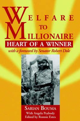 Welfare to Millionaire by Bouma Sarian